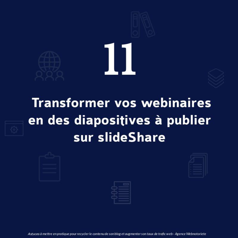 Astuce 11 : Transformer vos webinaires en des diapositives à publier sur slideshare