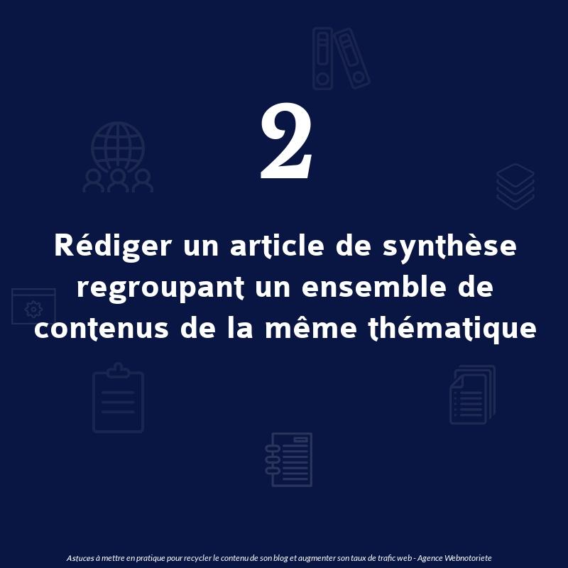 Astuce 2 : Rédiger un article de synthèse regroupant un ensemble de contenus de la même thématique