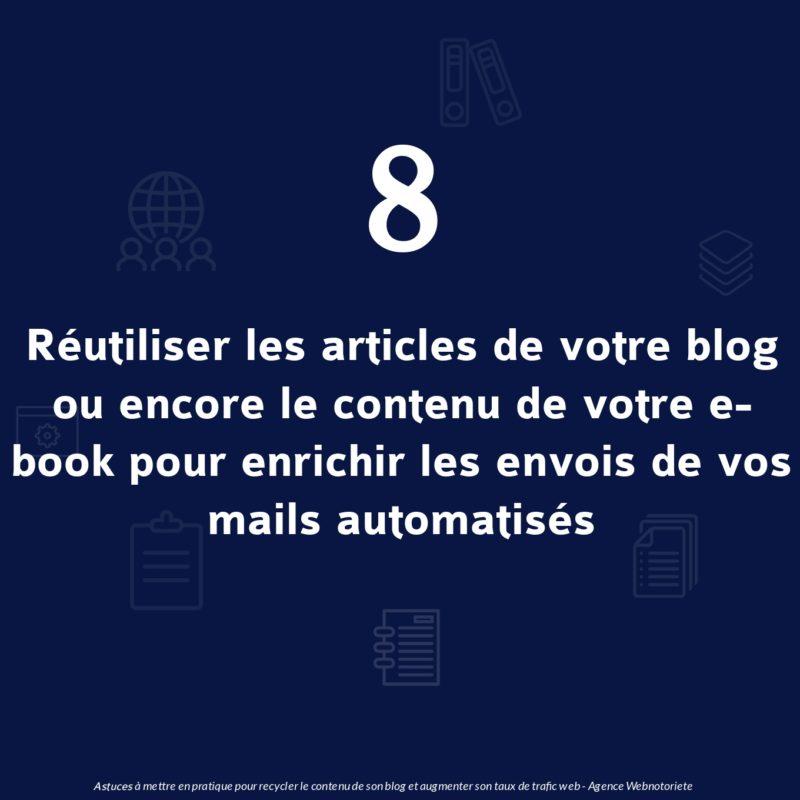 Astuce 8 : Réutiliser les articles de votre blog ou encore le contenu de votre e-book pour enrichir les envois de vos mails automatisés